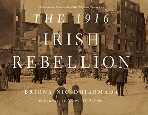 9780268036140: The 1916 Irish Rebellion
