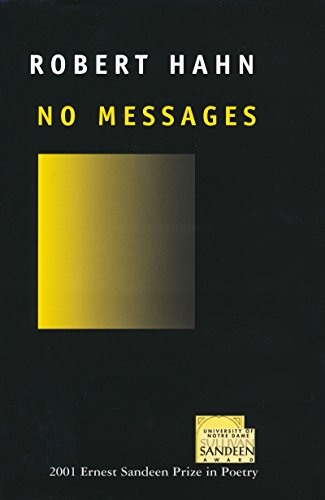 9780268036522: No Messages (Ernest Sandeen Prize in Poetry)