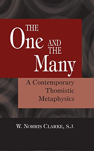 9780268037062: The One and the Many: A Contemporary Thomistic Metaphysics