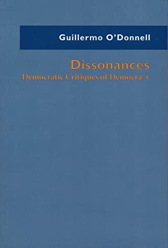9780268037284: Dissonances: Democratic Critiques of Democracy (ND Kellogg Inst Int'l Studies)