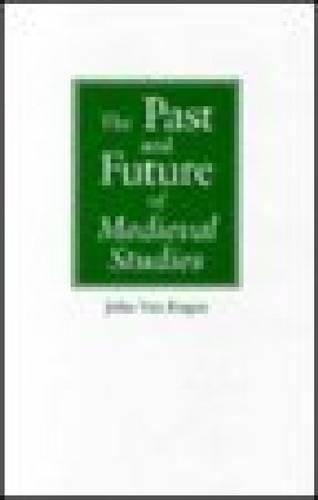 9780268038014: Past and Future of Medieval Studies
