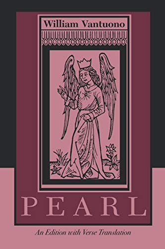 Pearl: An Edition with Verse Translation