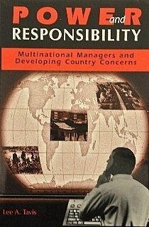 Power and Responsibility: Multinational: Managers and Developing Country Concerns