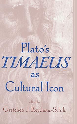 9780268038717: Plato's Timaeus as Cultural Icon