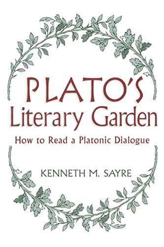 9780268038762: Plato's Literary Garden: How to Read a Platonic Dialogue