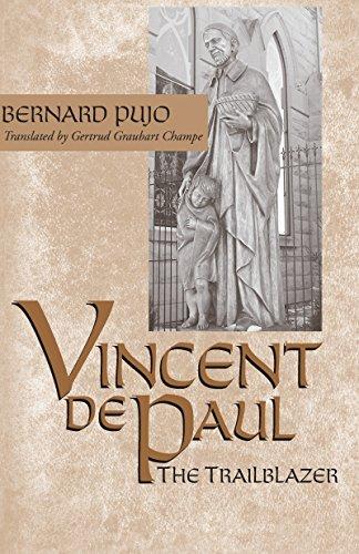 Vincent de Paul: The Trailblazer (Paperback): Bernard Pujo