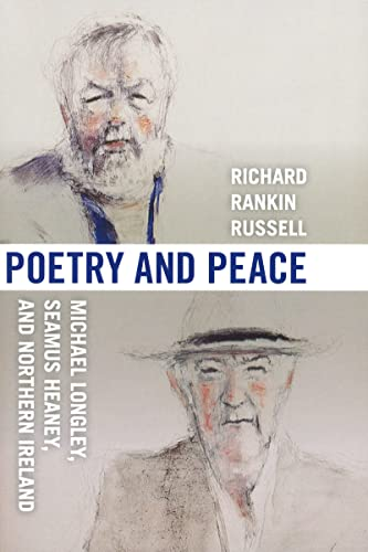 Poetry and Peace: Michael Longley, Seamus Heaney, and Northern Ireland (Paperback): Richard Rankin ...