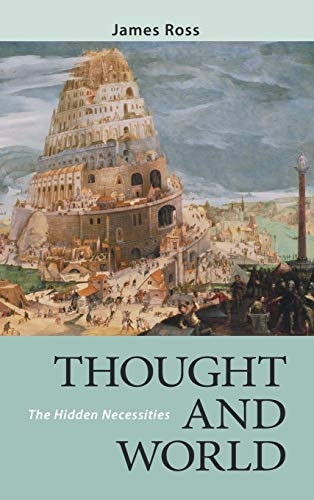 9780268040567: Thought and World: The Hidden Necessities