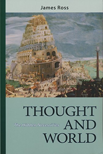 9780268040574: Thought and World: The Hidden Necessities