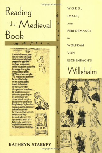9780268041090: Reading the Medieval Book (Poetics of Orality and Literacy)