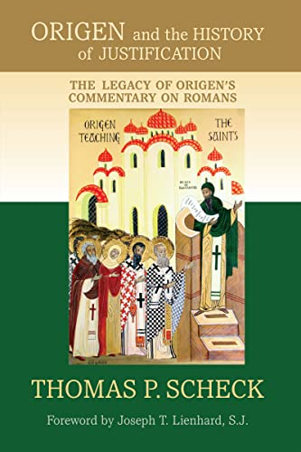 9780268041281: Origen and the History of Justification: The Legacy of Origen's Commentary on Romans