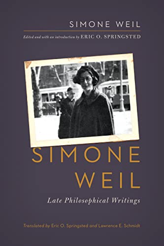 9780268041502: Simone Weil: Late Philosophical Writings
