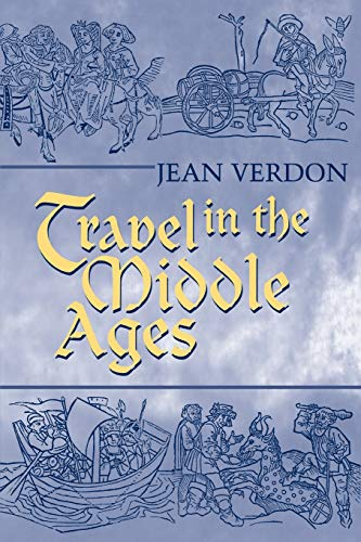 9780268042233: Travel In The Middle Ages