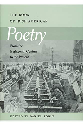 The Book of Irish American Poetry: From the Eighteenth Century to the Present (Hardback)