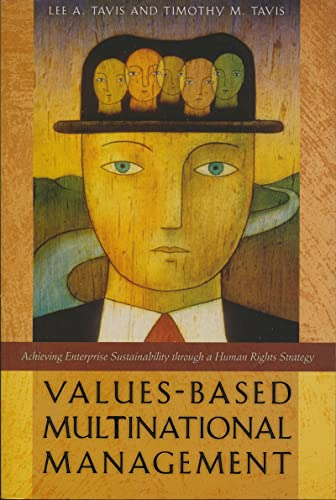 9780268042349: Values-Based Multinational Management: Achieving Enterprise Sustainability through a Human Rights Strategy