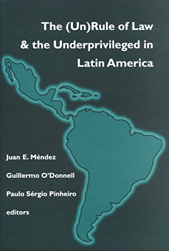The (Un)Rule of Law and the Underprivileged: Juan E. Mendez