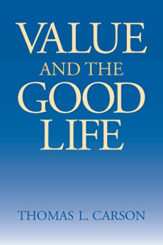 Value and the Good Life: Thomas L. Carson