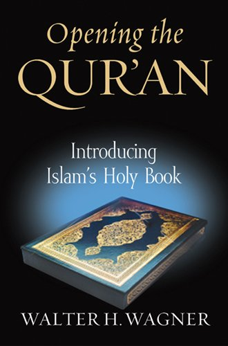 9780268044152: Opening the Qur'an: Introducing Islam's Holy Book