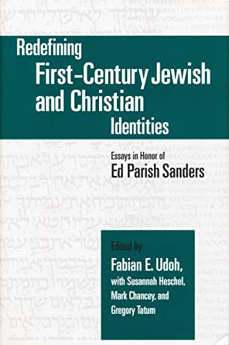 Redefining First-Century Jewish and Christian Identities: Essays
