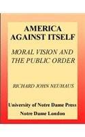 9780268074579: America Against Itself: Philosophy