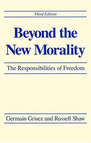 9780268075552: Beyond New Morality 3Rd Ed: Theology