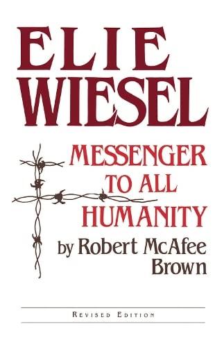 9780268078546: Elie Wiesel Messenger Revised: Theology