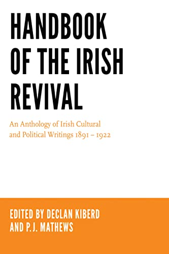 9780268101312: Handbook of the Irish Revival: An Anthology of Irish Cultural and Political Writings 1891-1922