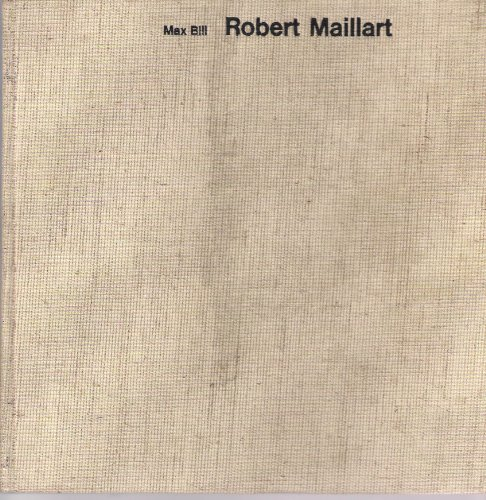 9780269025549: Robert Maillart: Bridges and Constructions