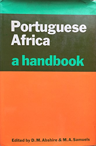 9780269025815: PORTUGUESE AFRICA: A Handbook