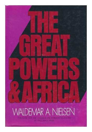 9780269025945: Great Powers and Africa