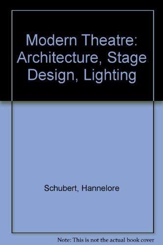 9780269026607: Modern Theatre: Architecture, Stage Design, Lighting