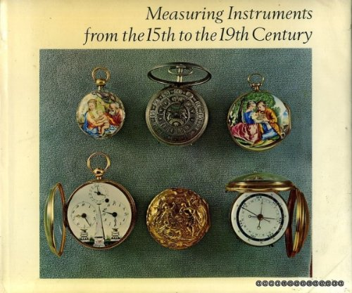 Time and Space Measuring Instruments from the 15th to the 19th Century: Guye, Samuel & Henri Michel