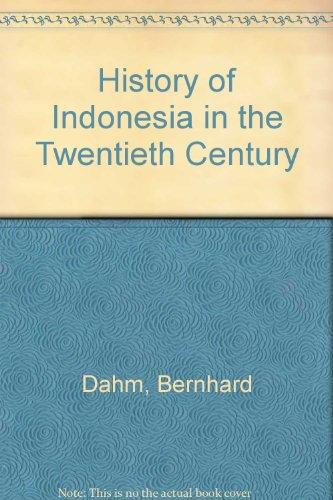 9780269027345: History of Indonesia in the Twentieth Century