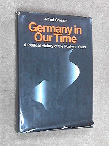 9780269027864: Germany in Our Time: Political History of the Postwar Years
