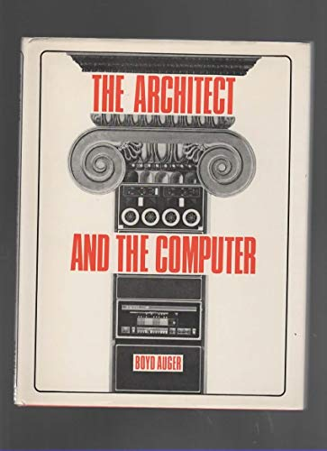 The architect and the computer: Auger, Boyd