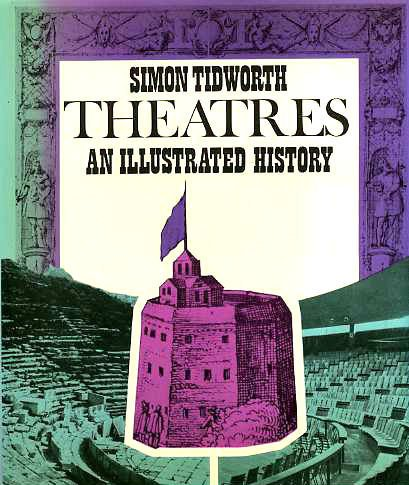 9780269028335: Theatres: An Illustrated History