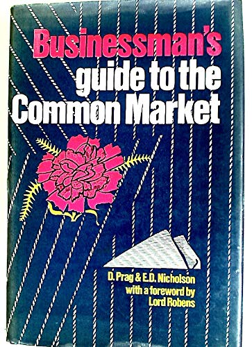 Businessman's Guide to the Common Market: Derek Prag