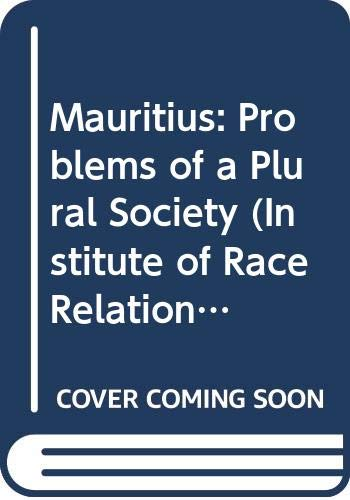 9780269163821: Mauritius: Problems of a Plural Society (Institute of Race Relations)