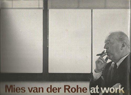 9780269283048: Mies van der Rohe at Work.