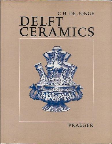 Delft Ceramics: C. H. de Jonge