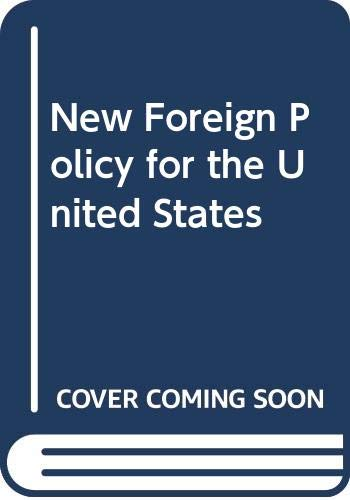 New Foreign Policy for the United States: Hans J. Morgenthau