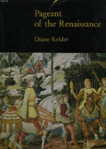 Pageant of the Renaissance: Kelder, Diane
