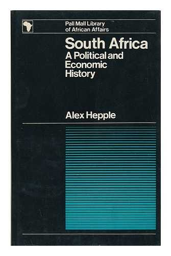 9780269672439: South Africa: a Political and Economic History