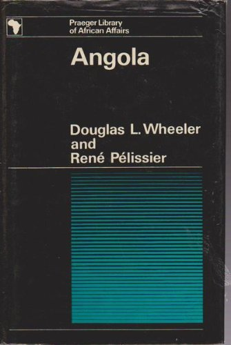 9780269993305: Angola (Library of African Affairs)