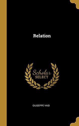 Relation (Hardback): Giuseppe Vasi