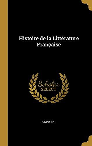 9780270052619: Histoire de la Littérature Française