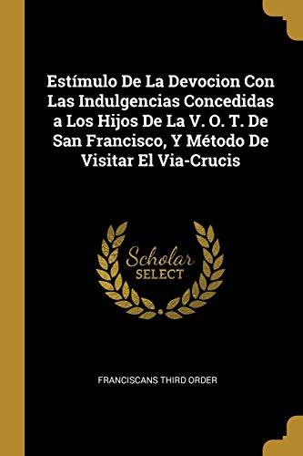 Est mulo De La Devocion Con Las: Franciscans Third Order