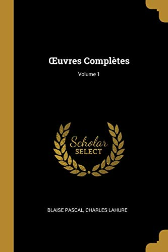 9780270510287: Oeuvres Completes; Volume 1