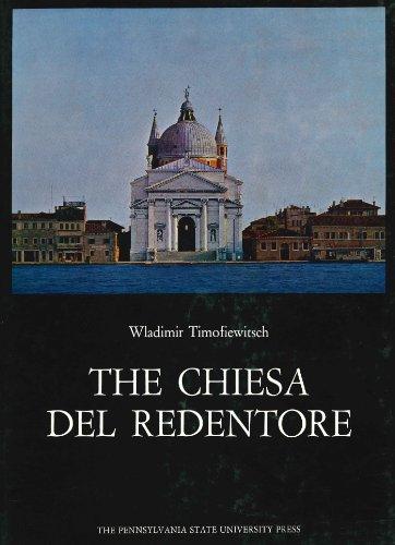 Chiesa Del Redentore (Corpus Palladianum, Vol.3): Wladimir Timofiewitch