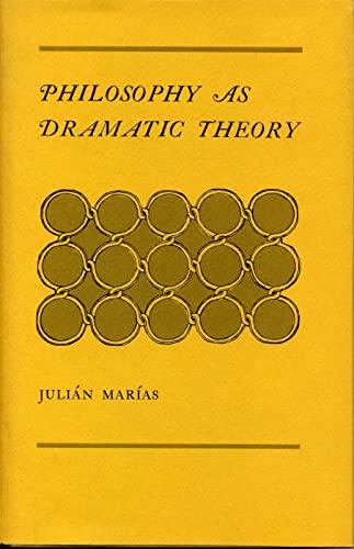 Philosophy As Dramatic Theory: Marias, Julian